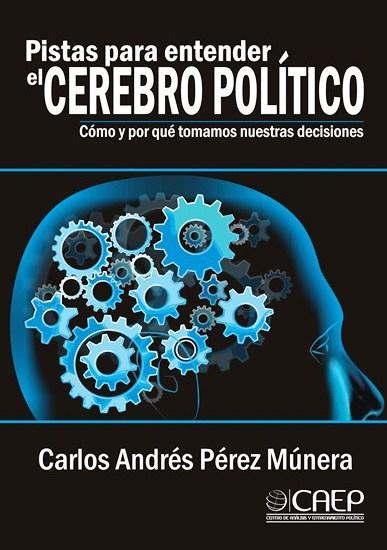 Pistas para entender el cerebro político